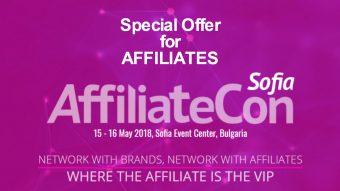 Special Offer for Affiliates: AffiliateCon Sofia, Bulgaria, 15-16 May 2018