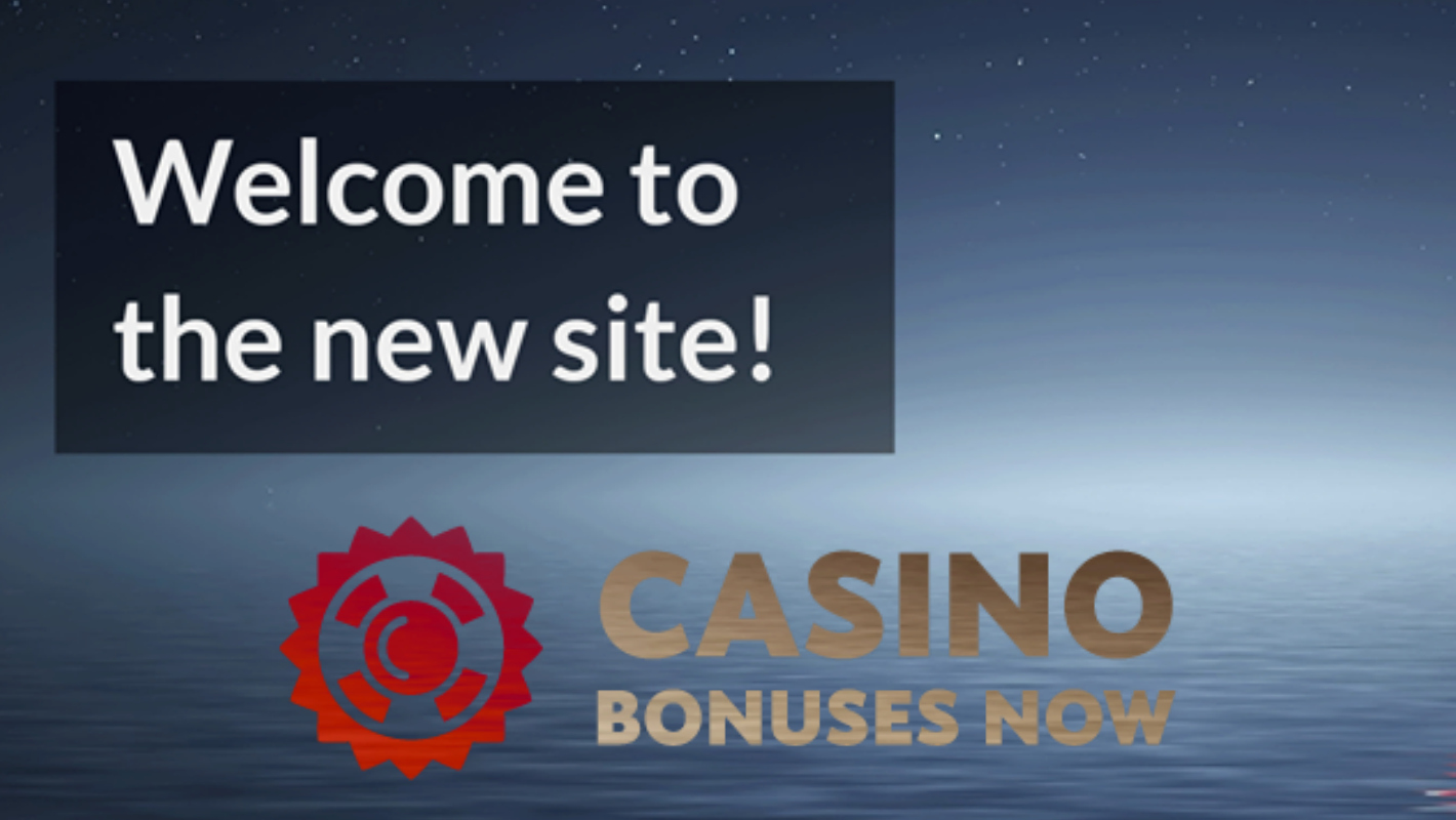 New Site:CasinoBonusesNow