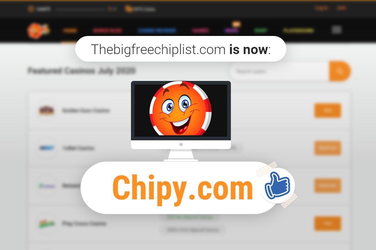 TheBigFreeChipList.com Has Rebranded To Chipy.com