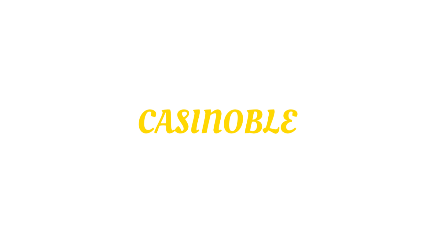 Casinoble Targets the Most Valuable Players in the Industry