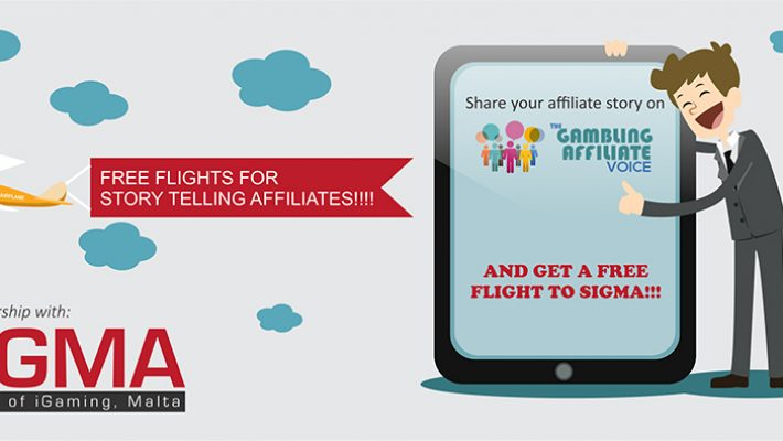 Share your story with us and get a free flight to SiGMA, limited offer, first 40 affiliates