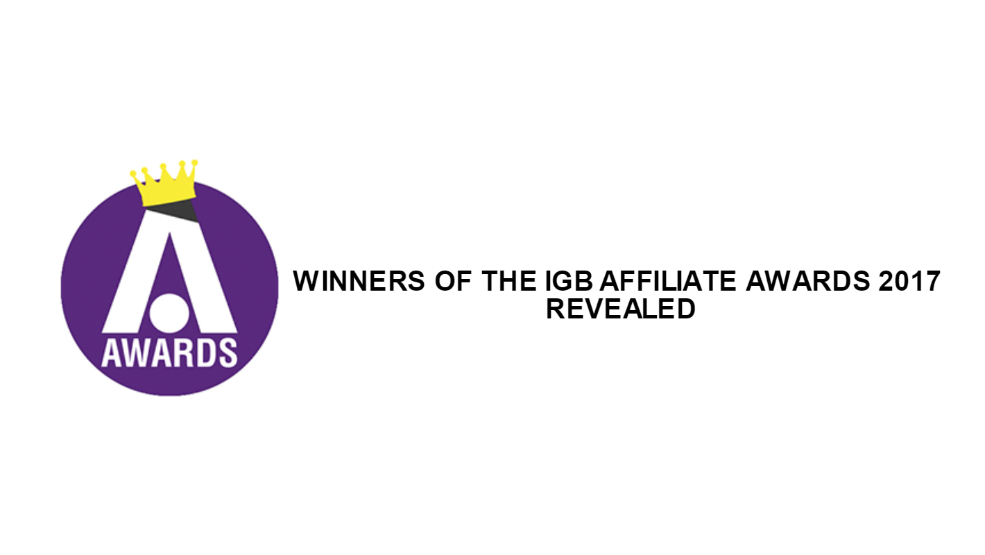 WINNERS OF THE IGB AFFILIATE AWARDS 2017