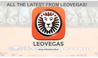The Freshest News From LeoVegas
